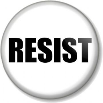 RESIST Pinback Button Badge Political Protest Women's Equal Rights Activist - White